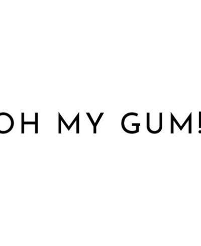 Oh My Gum